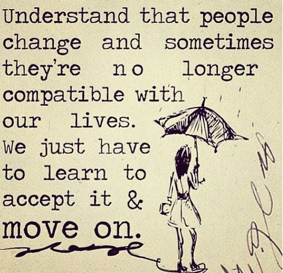 Quotes About Change In Life And Moving On: … Because You Don't Have To Be